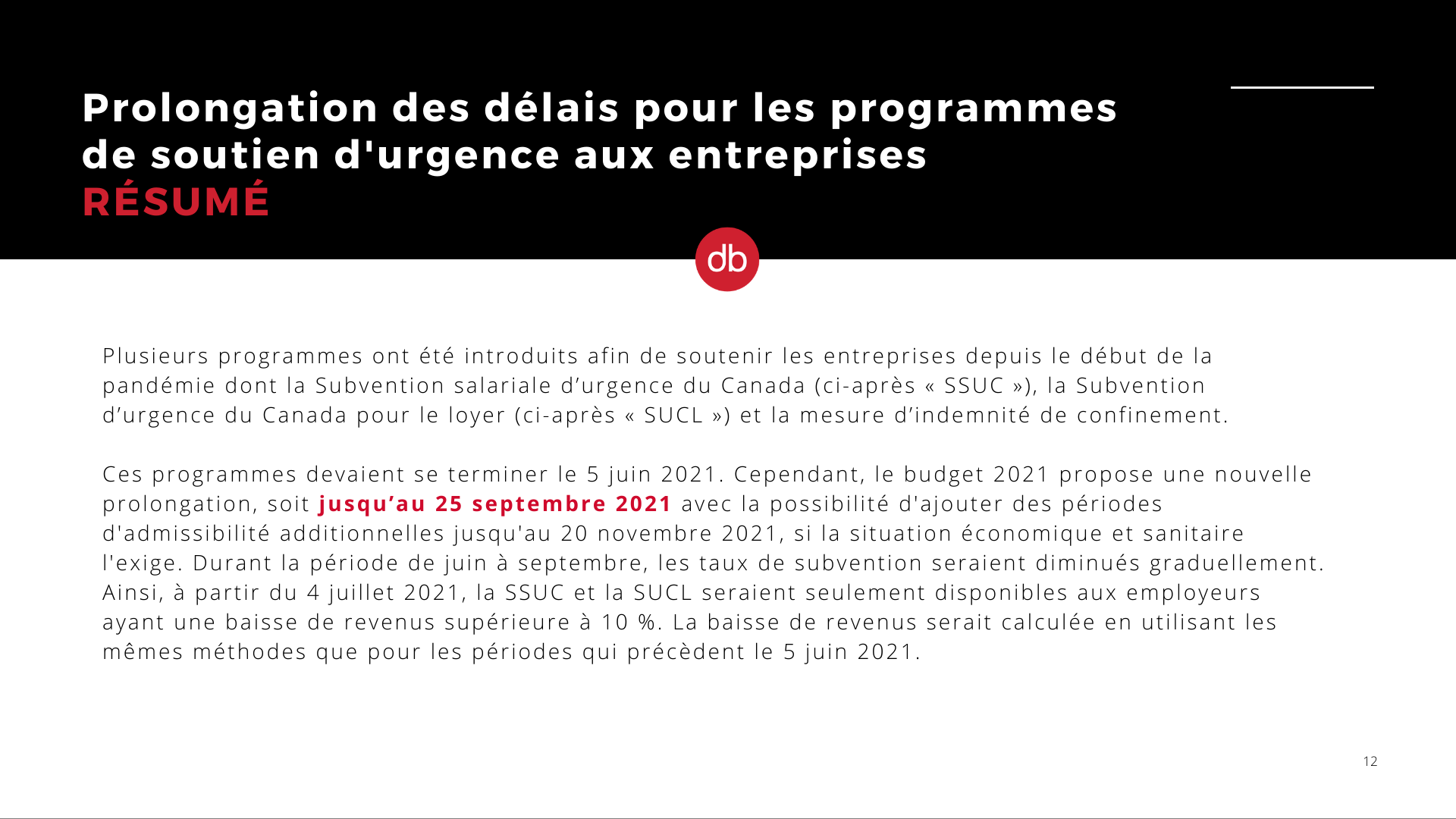 Budget fédéral 2021 - Prolongation des délais pour les programmes de soutien d'urgence aux entreprises